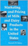 Marketing and Pricing of Milk And Dairy Products In The United States