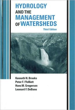 Hydrology and the Management of Watersheds: Achieving Lasting Benefit Through Effective Change
