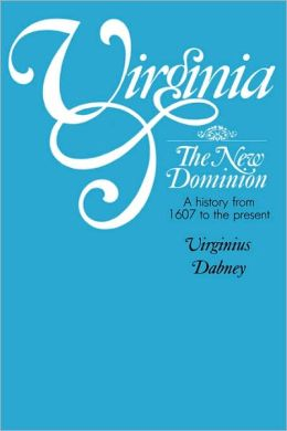 Virginia, The New Dominion (Virginia)