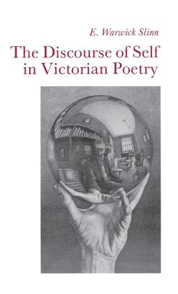 Discourse of Self in Victorian Poetry