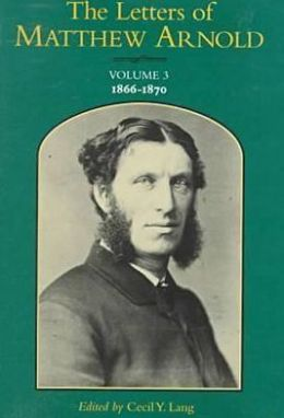 Letters of Matthew Arnold: 1866-1870