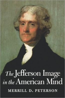 The Jefferson Image In The American Mind