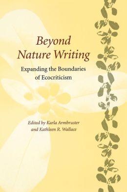 Beyond Nature Writing