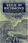 Exile in Richmond: The Confederate Journal of Henri Garidel (A Nation Divided: New Studies in Civil War Studies Series)