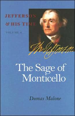 The Sage of Monticello: Jefferson and His Time, Volume 6