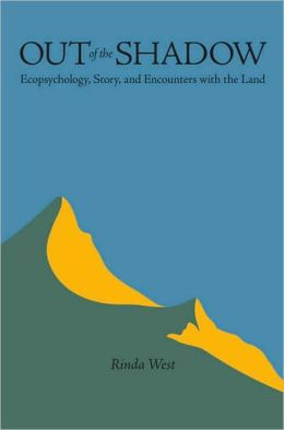 Out of the Shadow: Fiction, Ecopsychology, and Encounters with the Land