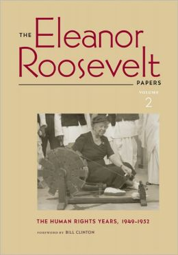 The Eleanor Roosevelt Papers: The Human Rights Years, 1945-1948