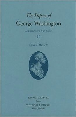 The The Papers of George Washington: 8 April-31 May 1779