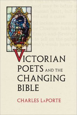 Victorian Poets and the Changing Bible