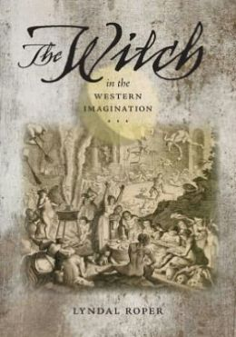 The Witch in the Western Imagination