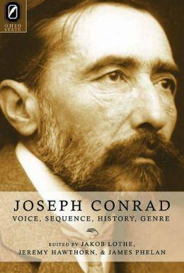 Joseph Conrad: Voice, Sequence, History, Genre