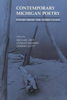 Contemporary Michigan Poetry: Poems from the Third Coast