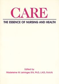 Care: The Essence of Nursing and Health
