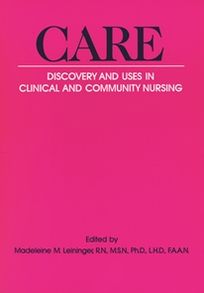 Care: Discovery and Uses in Clinical and Community Nursing