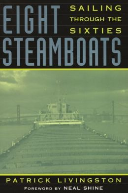 Eight Steamboats: Sailing Through the Sixties