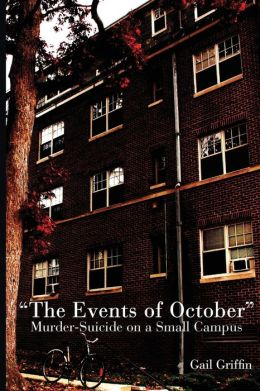 Events of October: Murder-Suicide on a Small Campus