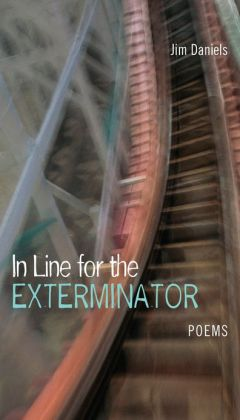 In Line for the Exterminator: Poems