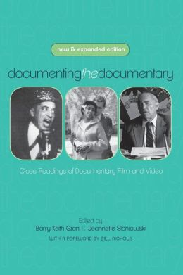 Documenting the Documentary: Close Readings of Documentary Film and Video