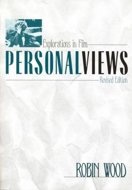 Personal Views: Explorations in Film