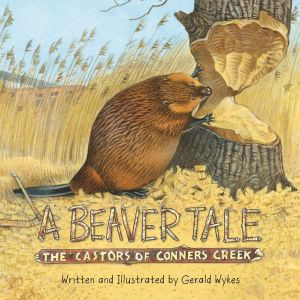 A Beaver Tale: The Castors of Conners Creek