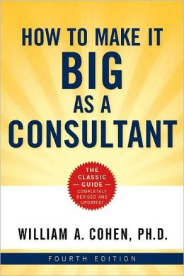 How to Make It Big as a Consultant