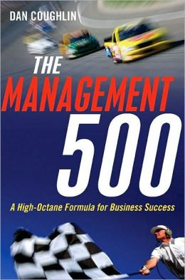 The Management 500: A High-Octane Formula for Business Success