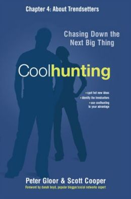 Coolhunting, Chapter 4: About Trendsetters