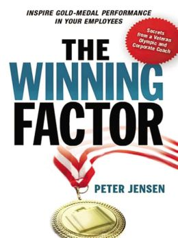The Winning Factor: Inspire Gold-Medal Performance in Your Employees
