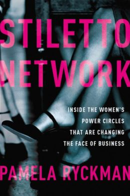 Stiletto Network: Inside the Women's Power Circles That Are Changing the Face of Business
