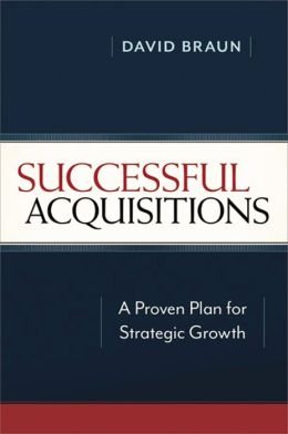 Successful Acquisitions: A Proven Plan for Strategic Growth