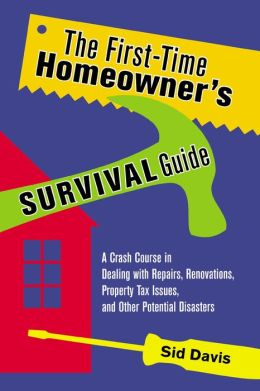 The First-Time Homeowner's Survival Guide