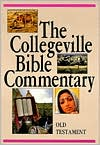 The Collegeville Bible Commentary: Based on the New American Bible