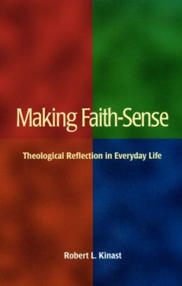 Making Faith-Sense: Theological Reflection in Everyday Life