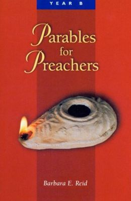 Parables for Preachers: Year B, the Gospel of Mark