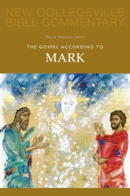The Gospel According to Mark: Volume 2