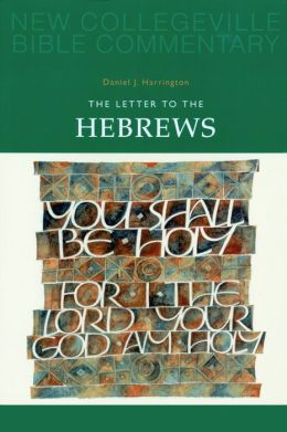 The Letter to the Hebrews, Volume 11