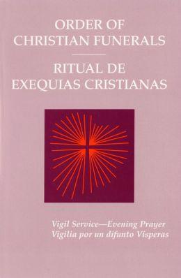 Order of Christian Funerals: Ritual de Exequias Cristianas