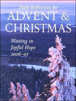 Waiting for Joyful Hope: Daily Reflections for Advent and Christmas