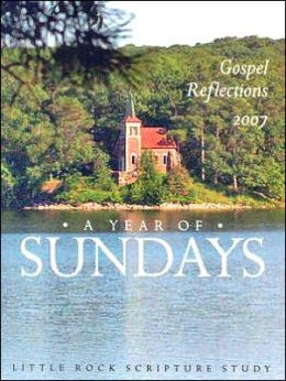 Year of Sundays: Gospel Reflections 2007