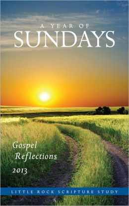 A Year of Sundays: Gospel Reflections 2013