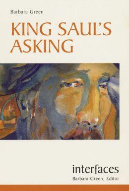 King Saul's Asking (Interfaces Series)