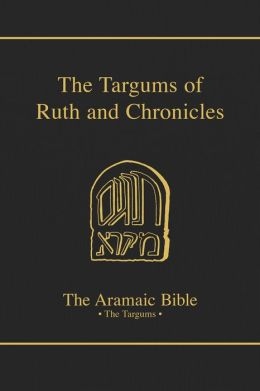 The Aramaic Bible: The Targums