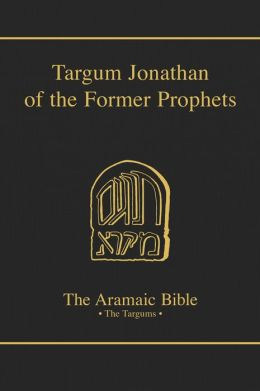 Targum Jonathan of the Former Prophets