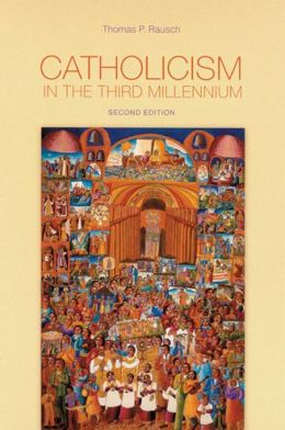 Catholicism in the Third Millennium