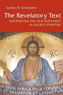 Revelatory Text: Interpreting the New Testament as Sacred Scripture