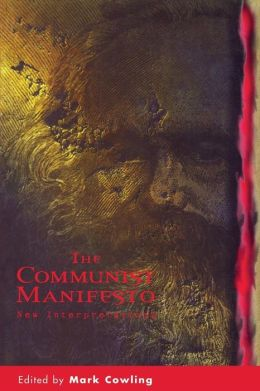 The Communist Manifesto: New Interpretations