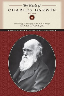 The Works of Charles Darwin, Volume 6: The Zoology of the Voyage of the H. M. S. Beagle, Part IV: Fish and Part V: Reptiles