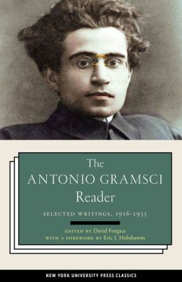 The Antonio Gramsci Reader: Selected Writings 1916-1935