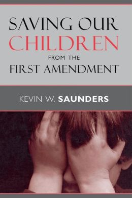 Saving Our Children from the First Amendment