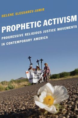 Prophetic Activism: Progressive Religious Justice Movements in Contemporary America